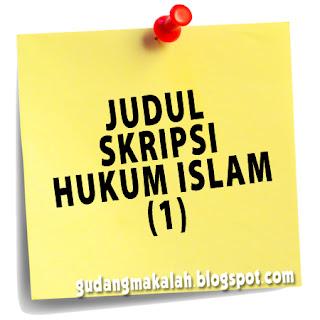 JUDUL SKRIPSI HUKUM ISLAM