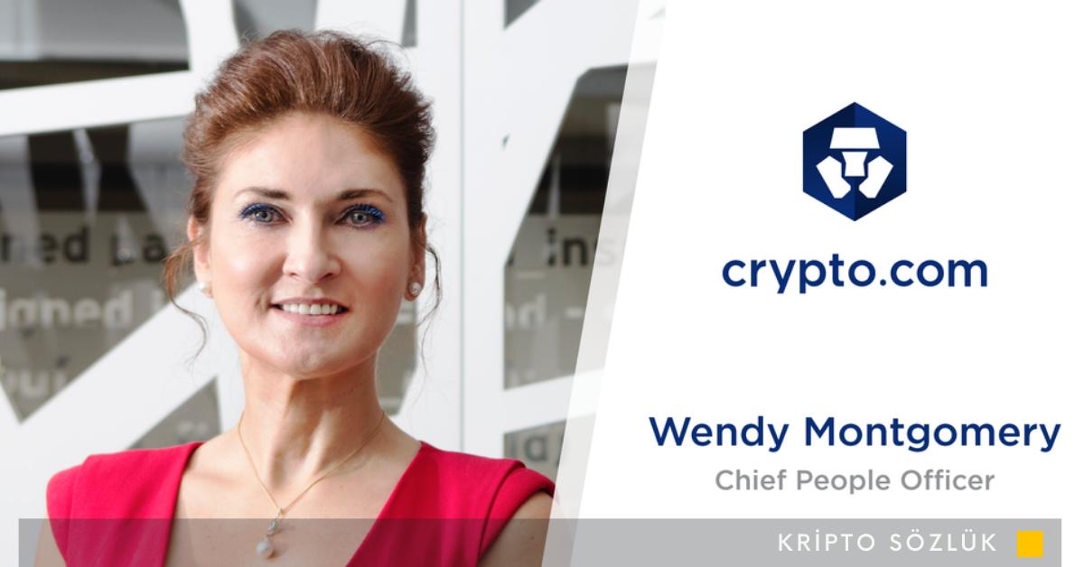 Crypto.com İnsan Kaynaklarının Başına Wendy Montgomery Geldi