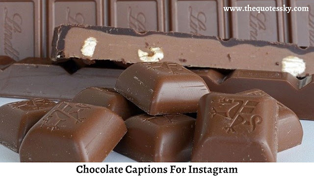 381+ Chocolate Captions For Instagram [ 2021 ] Also Chocolate Quotes