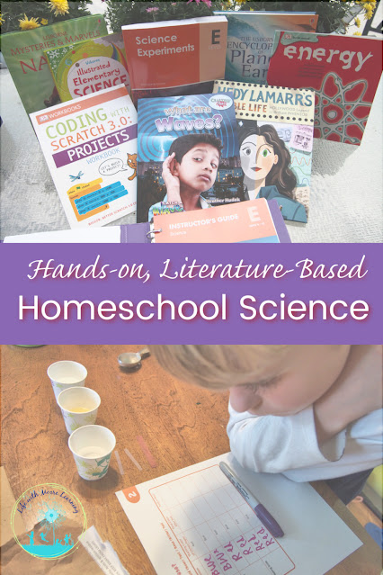 Homeschool Science Curriculum that is Hands-on, Literature-based, and Easy to Use