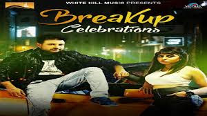 Breakup Celebrations (Full Song)- Amardeep Maana - Latest Punjabi Songs - White Hill Music