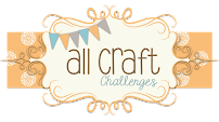 Post your Challenge blog links to All Craft Challenges Facebook Group
