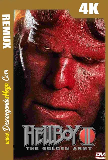 Hellboy 2 El Ejército Dorado (2008) BDREMUX 4K UHD [HDR] Latino