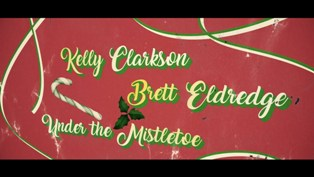 Under The Mistletoe Lyrics - Kelly Clarkson