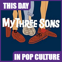 """My Three Sons"" debuted on September 29, 1960"