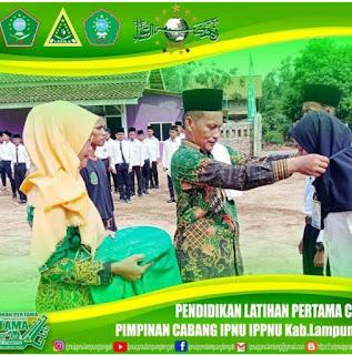 Peringati Harlah NU Pimpinan Cabang IPNU IPPNU Lampung Tengah adakan Pendidikan Latihan Pertama (DIKLATAMA)