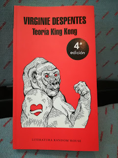 """El libro de divulgación feminista """"Teoría King Kong"""", de Virginie Despentes"""