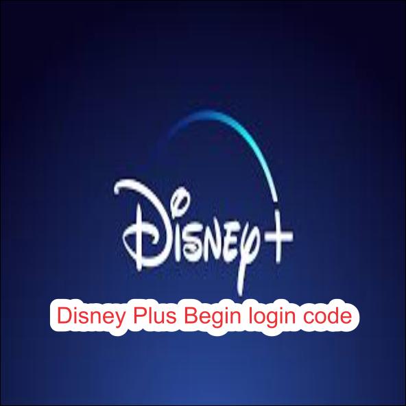 Disney Plus Begin login code