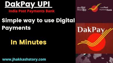 DakPay UPI  digital payments app full guide