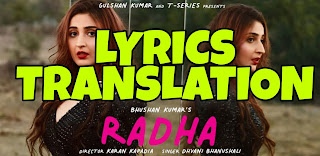 Radha Lyrics in English | With Translation | – Dhvani Bhanushali