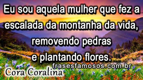 frases de Cora Coralina sobre a vida