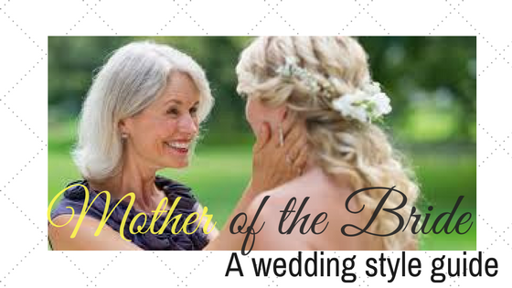 Mother of the bride: a wedding style guide for the perfect ceremony outfit