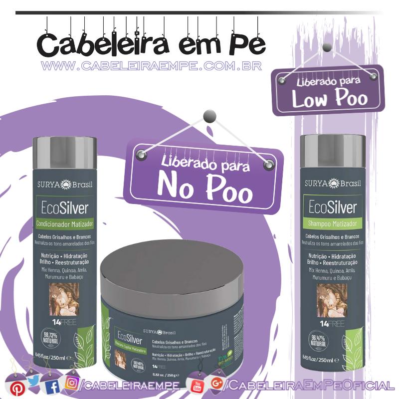 Shampoo (liberado para Low Poo) Máscara e Condicionador (liberados para No Poo) Matizador Ecosilver - Surya
