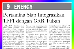Pertamina Is Ready to Integrate TPPI with GRR Tuban