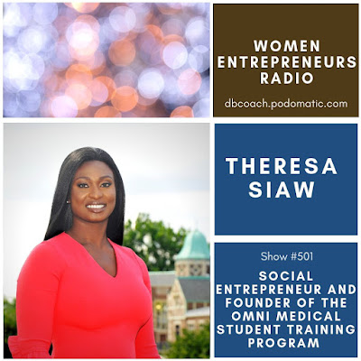 Theresa Siaw is a social entrepreneur and founder of the OMNI Medical Student Training Program