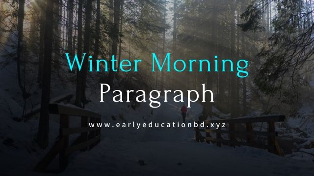 Short Winter Morning Paragraph Updated in 2020 - EEB