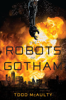 Interview with Todd McAulty, author of The Robots of Gotham
