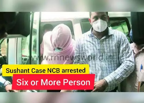 Sushant-Singh-Rajput-Death-Case-NCB-arrested-6-more-People