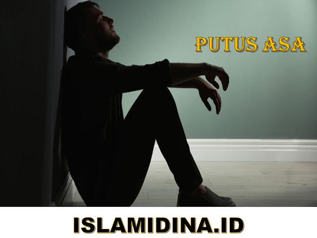 Doa meghilangkan putus asa dalam islam