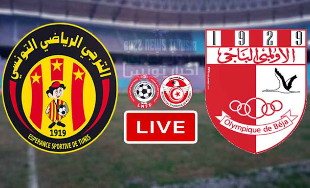 Match Taraji ES Tunis vs Olympique Béja Live Stream