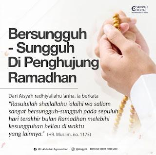 Bersungguh-Sungguh Di Penghujung Ramadhan - Kajian Islam Tarakan