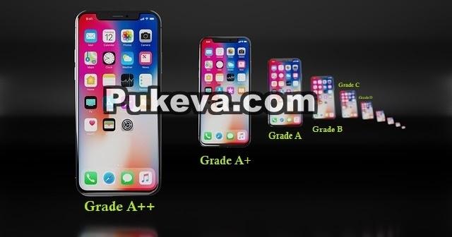 Arti iPhone Refurbished Grade A++, A+, A, B dan Seterusnya | PUKEVA
