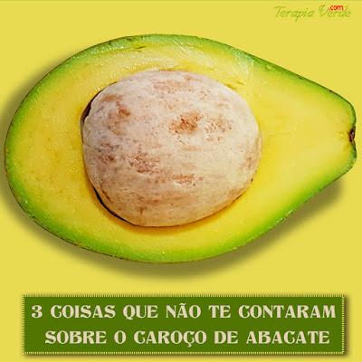 3 coisas que não te contaram sobre o caroço de abacate