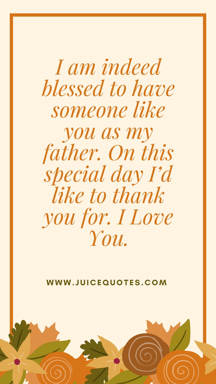 Happy Fathers Day Quotes Messages Sayings With Images Juicy Quote