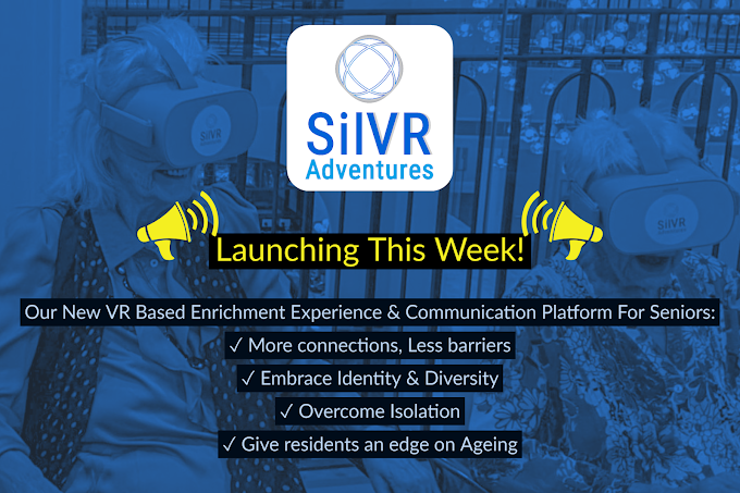 SilVR Adventures' new VR based enrichment experience and communication platform for seniors