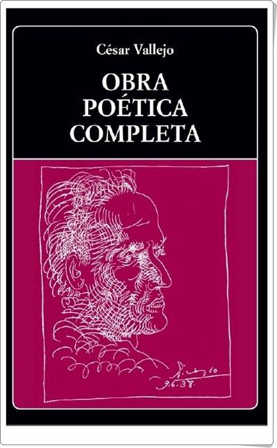 """""""Obra poética completa"""" de César Vallejo"""