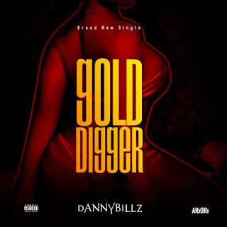 Music:- Danny Billz - Gold Digger