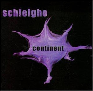 Schleigho - 2000 - Continent