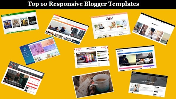 Top 10 Responsive Blogger Templates 2020 | Free Download