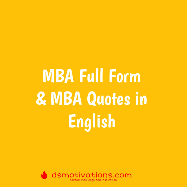 MBA Full Form & 10 MBA Quotes in English