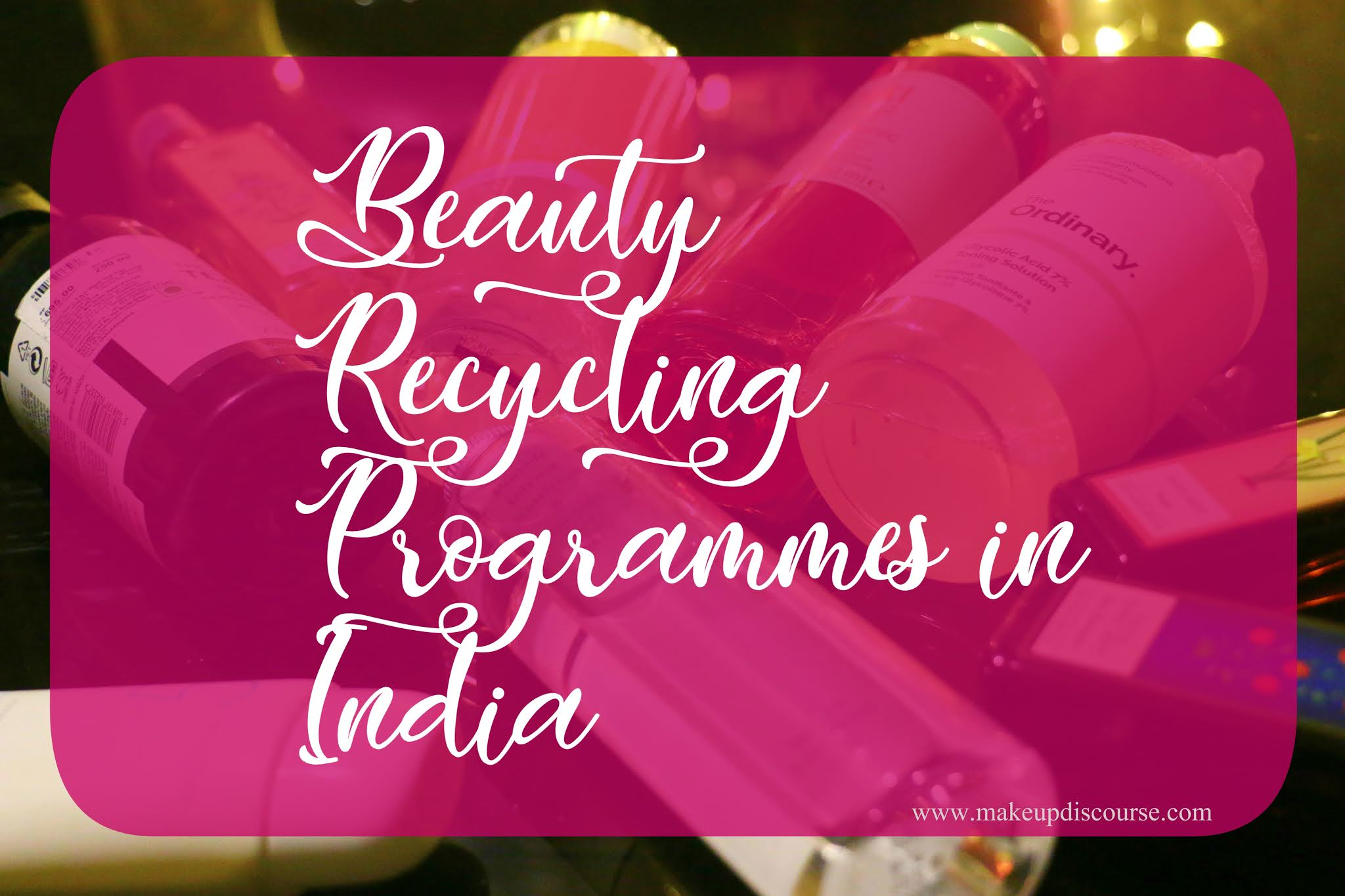 beauty recycling programmes in India