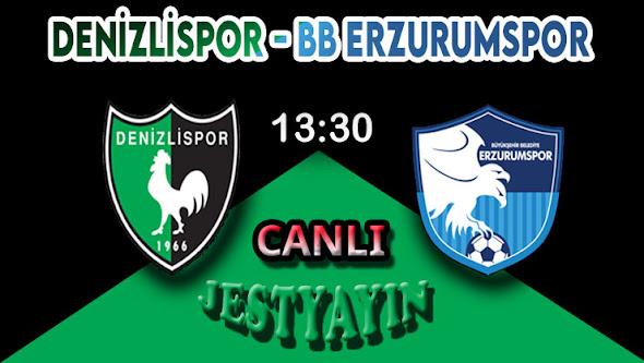 Denizlispor - Bşb Erzurumspor canlı maç izle