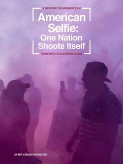 American Selfie: One Nation Shoots Itself (2020)