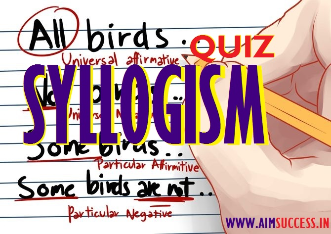 Syllogism Questions for RBI Assistant 2017