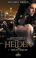 https://www.lesreinesdelanuit.com/2019/11/helden-t1-mise-en-bouche-de-melodie.html