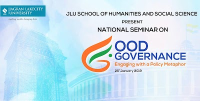 """JLU School of Humanities and Social Science hosts National Seminar on """"Good Governance: Engaging with a Policy Metaphor"""""""