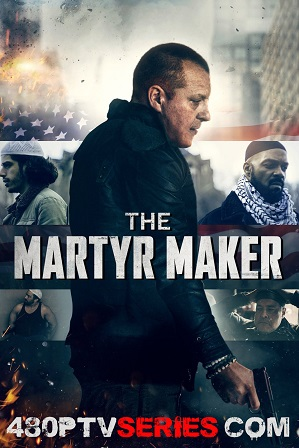 Download The Martyr Maker (2018) 850MB Full Hindi Dubbed Movie Download 720p WebRip Free Watch Online Full Movie Download Worldfree4u 9xmovies