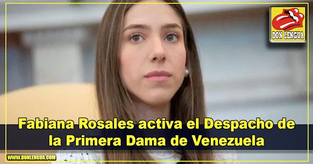 Fabiana Rosales activa el Despacho de la Primera Dama de Venezuela