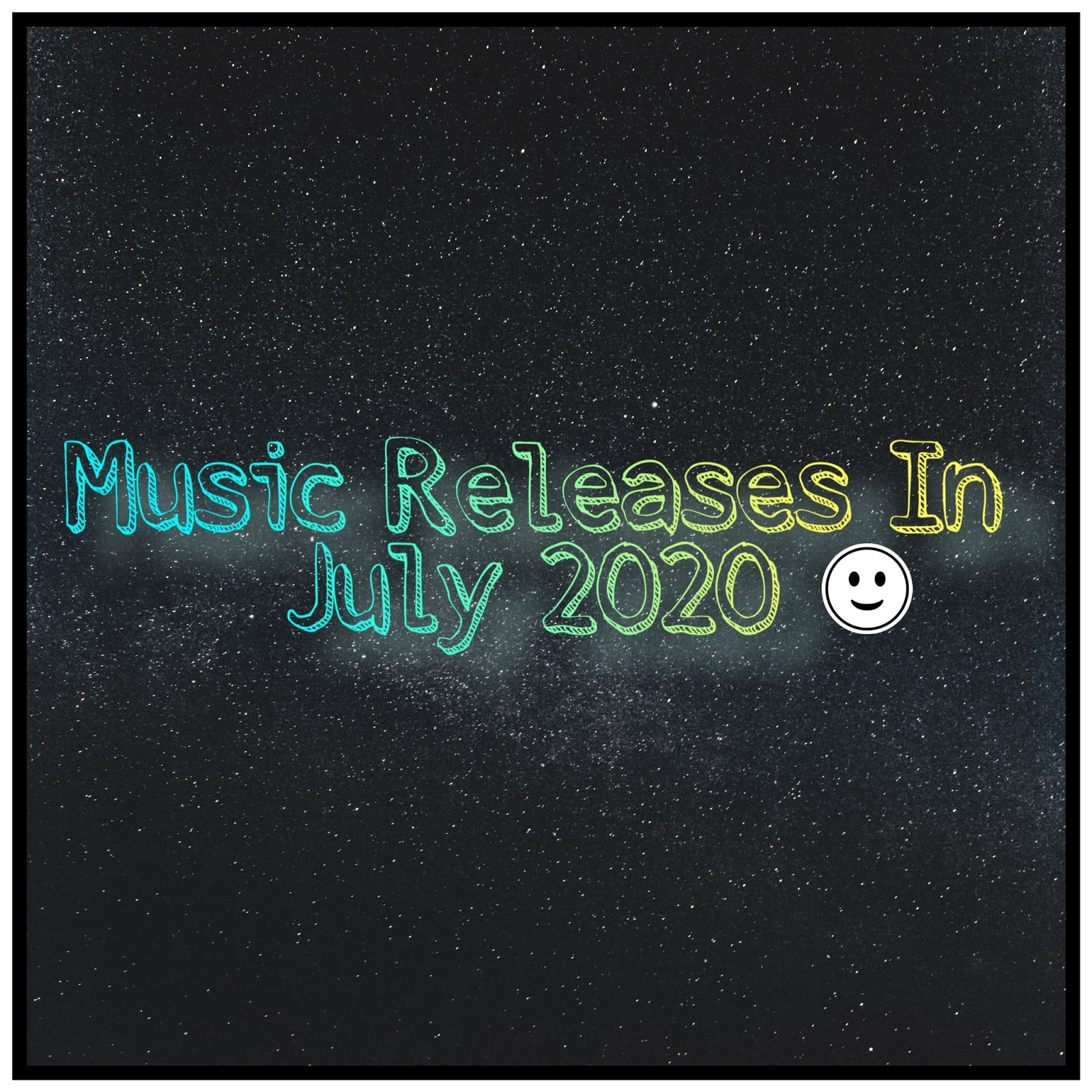 Music Releases In July 2020