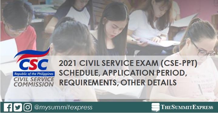 July 2021 Civil Service Exam CSE-PPT application schedule
