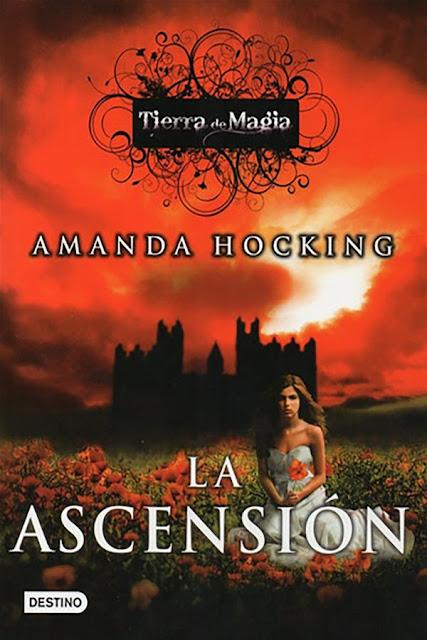 La ascensión   Tierra de magia #3   Amanda Hocking