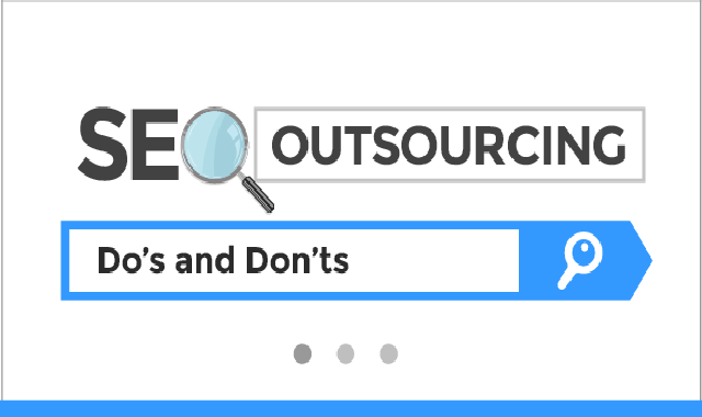 SEO Outsourcing – Do's and Don'ts #infographic