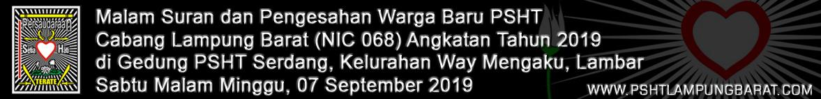 Malam Suran dan Pengesahan Warga Baru PSHT Cabang Lampung Barat Tahun 2019