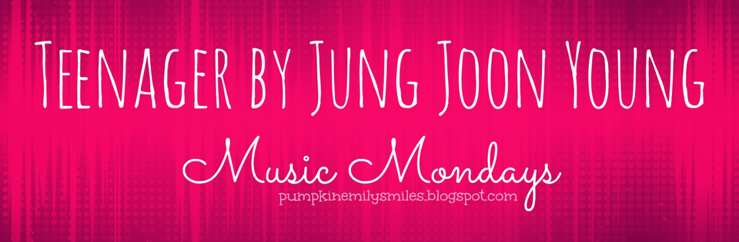 Teenager by Jung Joon Young Music Mondays