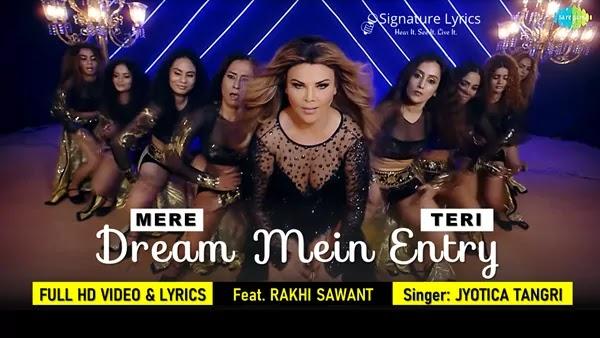 Dream Mein Entry Lyrics - Jyotica Tangri - Rakhi Sawant (Dance Cover)