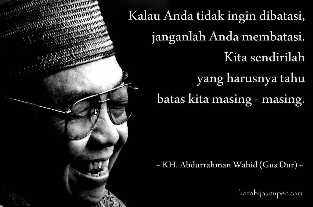 Kumpulan Kata Kata Motivasi Bijak GusDur (K.H. Abdurrahman Wahid)